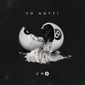 YO GOTTI ANNOUNCES NEW MIXTAPE CM8 ANY HOOD AMERICA OUT ON BLACK FRIDAY NOVEMBER 27, 2015‏