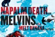 The Melvins and Napalm Death Team Up for Savage Imperial Death March Tour‏