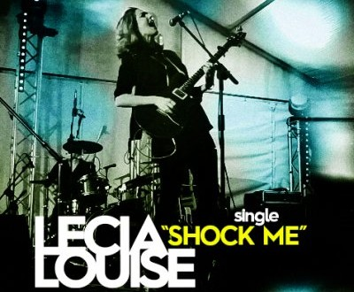 "Lecia Louise Release New Music Video ""Shock Me""‏"
