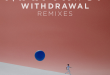 MAX FROST RELEASES 'WITHDRAWAL' REMIXES EP‏