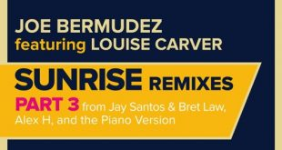 """Sunrise"" From Joe Bermudez Is Remade Into Fresh Remix EP"