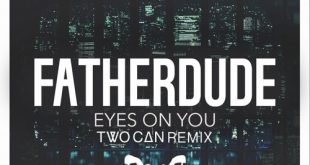 Two Can Take On FatherDude For Brand New Remix