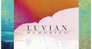 "Luvian Oozes Sophistication With New EP ""Memories"""