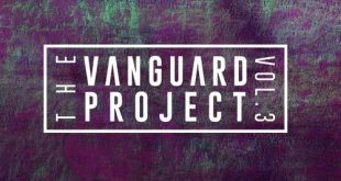 "The Vanguard Project Present Their New Collection ""Vol.3"""