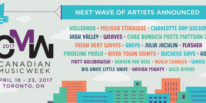 Canadian Music Week announces next wave of artists featuring Hollerado, Charlotte Day Wilson, Weaves, Duchess Says and more