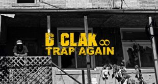 CD REVIEW: Trap Again by D Clak