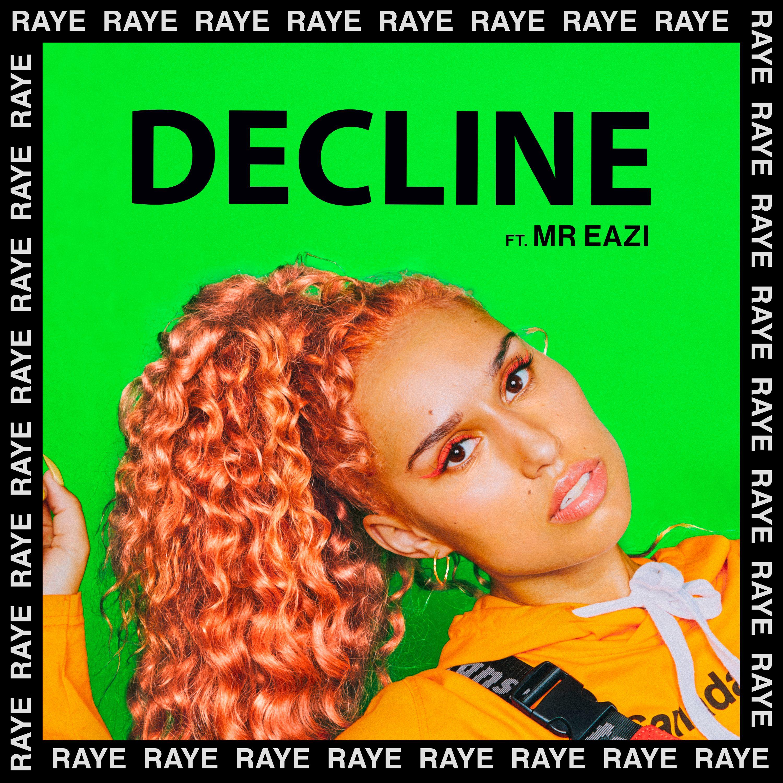RAYE Releases 'Decline'