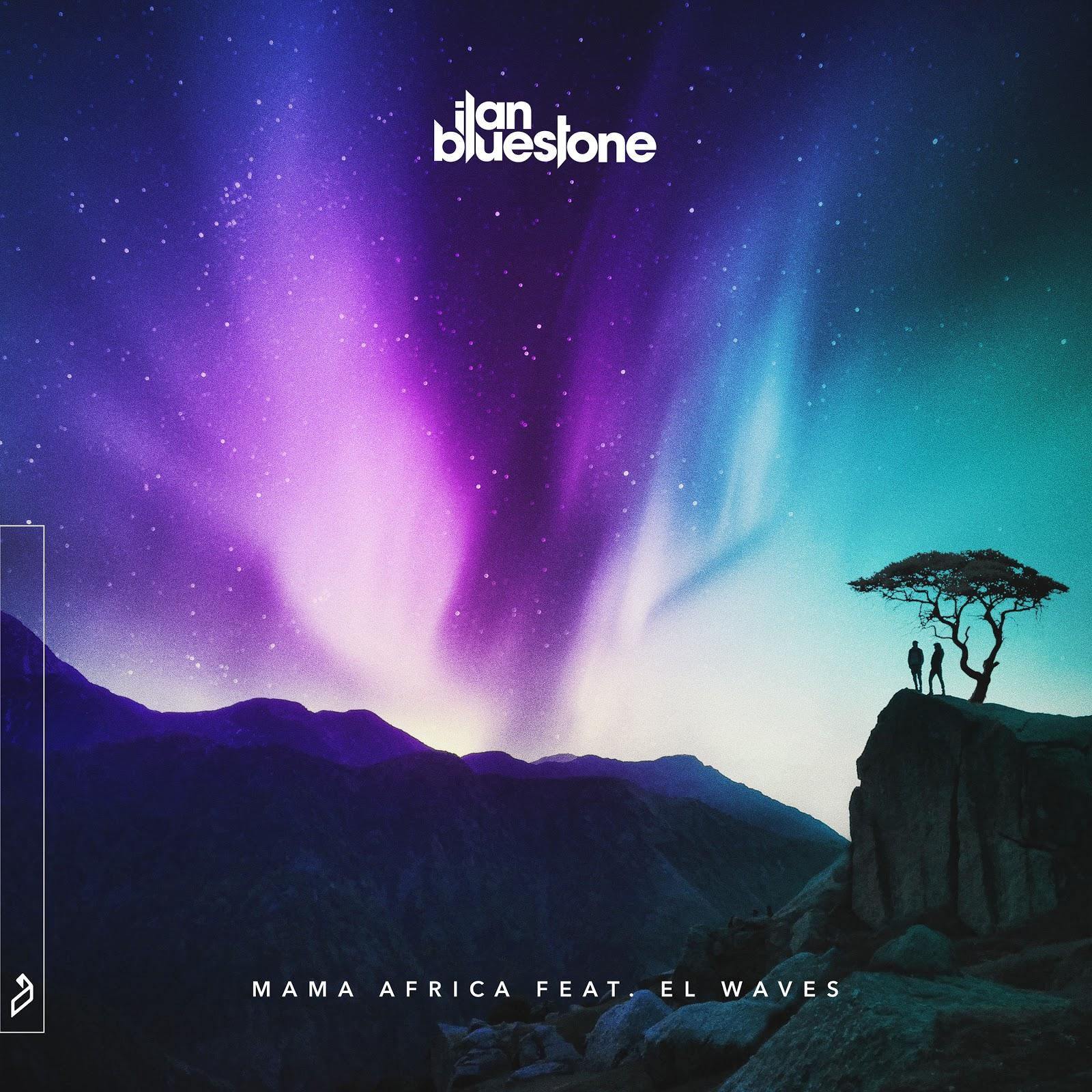 Ilan Bluestone Returns To Anjunabeats With Mama Africa