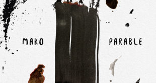 "Mako Returns To Ultra With Latest Production ""Parable"""