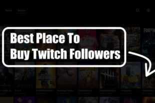Best Place to Buy Twitch Followers in 2021