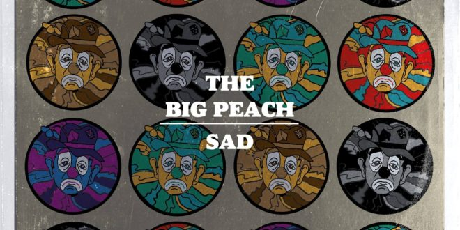 "The Big Peach Release New Single ""Sad"""