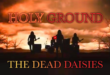 "THE DEAD DAISIES UNEARTH ""HOLY GROUND"""