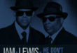 "LEGENDARY PRODUCTION DUO JIMMY JAM & TERRY LEWIS DEBUT MUSIC VIDEO FOR ""HE DON'T KNOW NOTHIN' BOUT IT"" FEATURING BABYFACE"