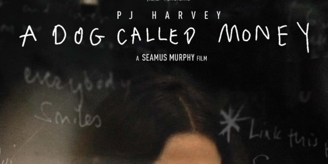 'PJ HARVEY – A DOG CALLED MONEY' SET TO PREMIERE ON DECEMBER 7TH