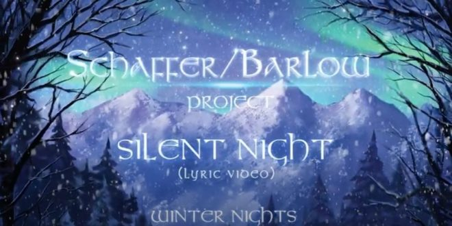"Shaffer/Barlow Project Release Lyric Video For Holiday Classic ""Silent Night"""