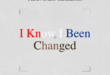 "KEEDRON BRYANT, SYMBA, AND GARY CLARK JR. TRIUMPH ON ""I KNOW I BEEN CHANGED"""