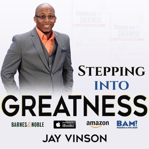Jay Vinson Stepping Towards Greatness