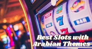 Arabian themed slots take the world of gambling by storm