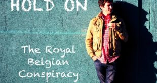 SINGLE REVIEW: Hold On by The Royal Belgian Conspiracy