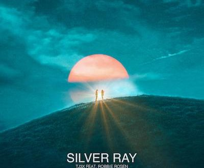 """TJ3X Shares New Single """"Silver Ray"""" feat. Robbie Rosen"""