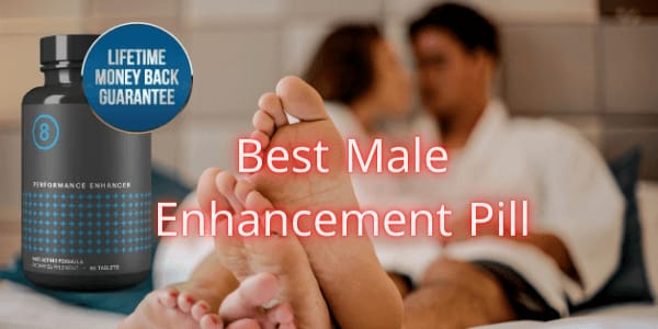 Performer 8 Review: Best Male Enhancement Pill 2021??? - Vents Magazine