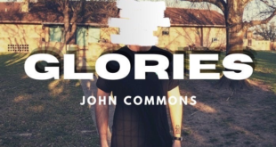 John Commons is back on the scene with an exciting new single: Glories