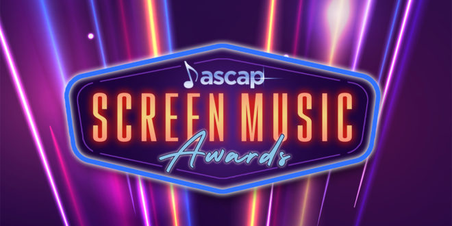 ASCAP Screen Music Awards Announce Its 2021 Winners