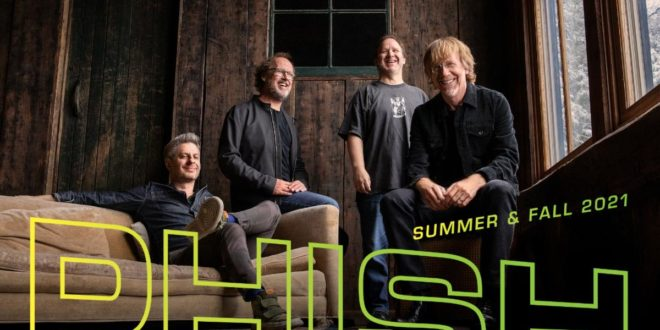 PHISH ANNOUNCE COMBINED SUMMER & FALL 2021 TOUR
