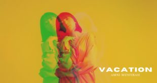 "Amni Musfirah Releases A New Summer Anthem Titled ""Vacation"""