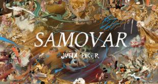 Composer Julia Piker to debut score EP, Samovar, on June 10th