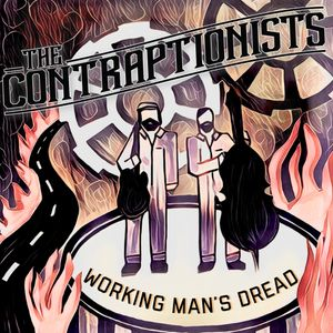 """PREMIERE: The Contraptionists Release New Single """"Working Man's Dread"""""""