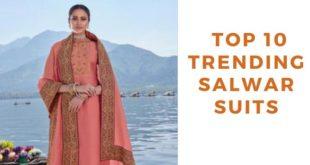 Top 10 Trending Salwar Suits