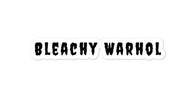 BLEACHY WARHOL RELEASES NEW SINGLE WE DROVE ON TOWARDS DEATH