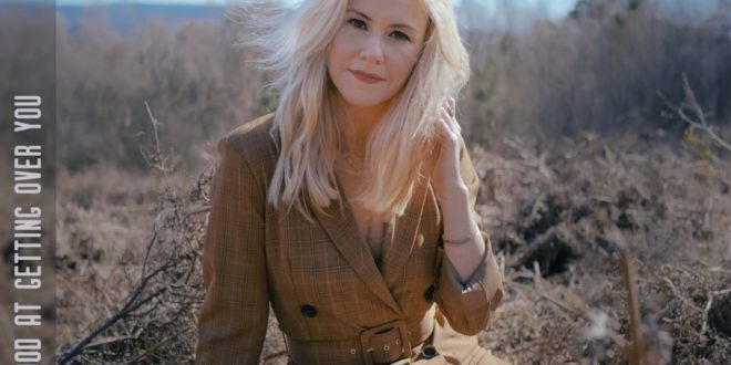 """Laura Evans Releases New Single & Shares Video for """"Good at Getting Over You"""""""