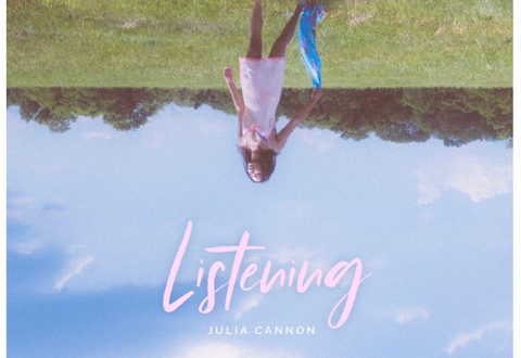 """JULIA CANNON RELEASES NEW EP """"LISTENING"""""""