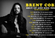 """BRENT COBB CONFIRMS FALL """"SHUT UP AND SING TOUR"""""""