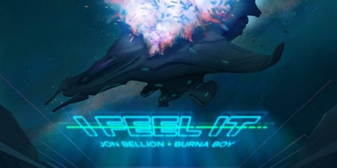 """JON BELLION UNVEILS HIS FIRST NEW SINGLE SINCE 2019 – """"I FEEL IT"""" (WITH BURNA BOY)"""