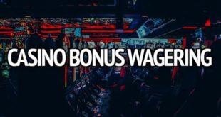 What is bonus wagering?