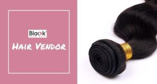 Why Blackshowhair Is the Best Hair Vendor?