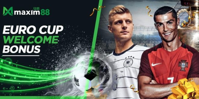 Euro Cup Up To RM1000 Welcome Bonus Only In Maxim88