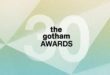 Gotham Awards Announces 2021 Best in Film and Television Nominations