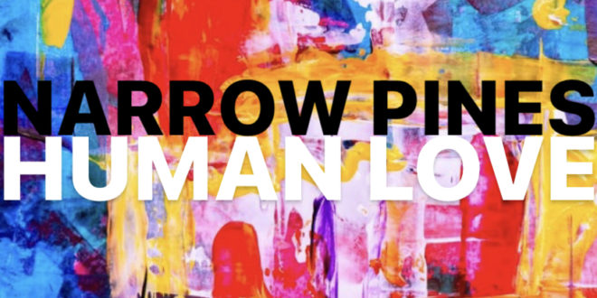"""Seattle Americana Band, Narrow Pines, Release Hope Filled Message in Debut Single """"Human Love"""""""